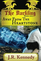 The Darkling: Away From The Heartstone