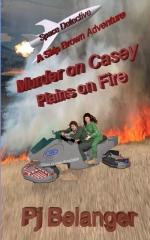 Murder on Casey - Plains on Fire