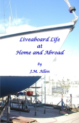 Liveaboard Life at Home and Abroad