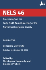 NELS 46: Proceedings of the Forty-Sixth Annual Meeting of the North East Linguistic Society: Volume 2
