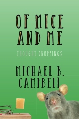 Of Mice and Me