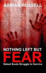 Nothing Left But Fear