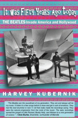 It Was Fifty Years Ago Today THE BEATLES Invade America and Hollywood