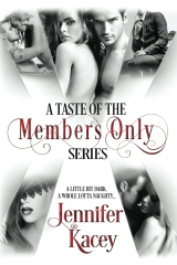A Taste of the Members Only Series