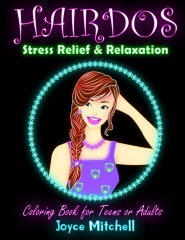 Coloring Book for Teens or Adults: HAIRDOS: Stress Relief & Relaxation
