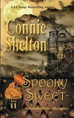 Spooky Sweet: Samantha Sweet Mysteries, Book 11