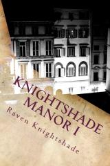 Knightshade Manor I