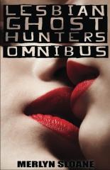 Lesbian Ghost Hunters Omnibus