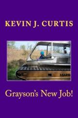 Grayson's New Job!