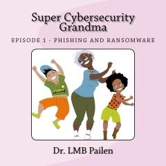 Super Cybersecurity Grandma