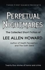 Perpetual Nightmares