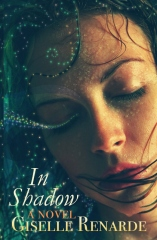 In Shadow: A Novel
