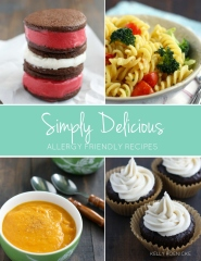 Simply Delicious Allergy Friendly Recipes