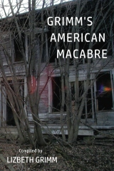 Grimm's American Macabre