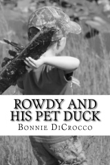 Rowdy and His Pet Duck