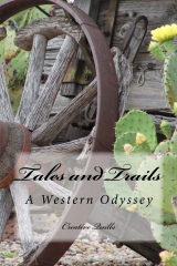 Tales and Trails: A Western Odyssey