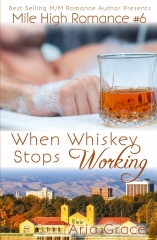 When Whiskey Stops Working