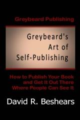 Greybeard's Art of Self-Publishing
