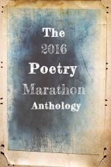 The 2016 Poetry Marathon Anthology
