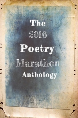 The 2016 Poetry Marathon Anthology