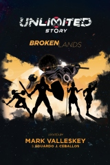 Unlimited Story: Broken Lands