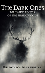 The Dark Ones: Tales and Poems of the Shadow Gods