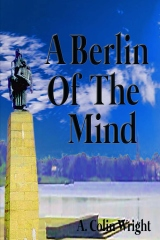A Berlin Of The Mind