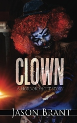 Clown: A Horror Short Story