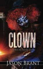 Clown: A Horror Short Story