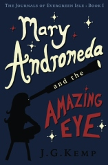 Mary Andromeda and the Amazing Eye