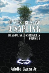 Of Gods, Trees, and a Sapling