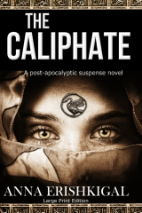 The Caliphate: Large Print Edition