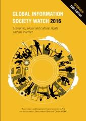 Global Information Society Watch 2016
