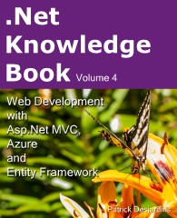 .Net Knowledge Book : Web Development with Asp.Net MVC, Azure and Entity Framework