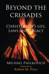 Beyond the Crusades