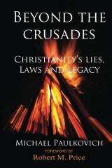 Beyond the Crusades
