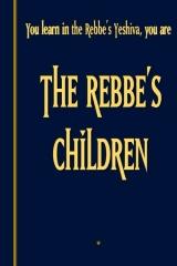 The Rebbe's Children