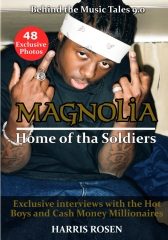 Magnolia: Home of tha Soldiers