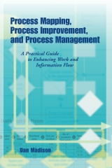Process Mapping, Process Improvement and Process Management