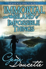 Immortal and the Island of Impossible Things