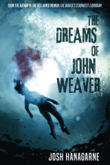 The Dreams of John Weaver