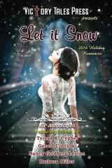 Let it Snow (2016 Holiday Romances)
