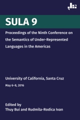 SULA 9: Proceedings of the Ninth Conference on the Semantics of Under-Represented Languages in the Americas