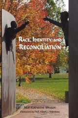 Race, Identity, and Reconciliation