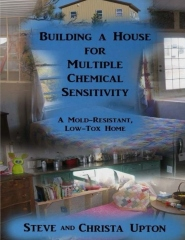 Building a House for Multiple Chemical Sensitivity