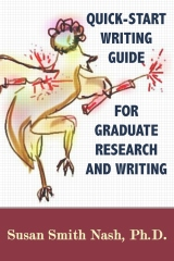 Quick-Start Writing Guide for Graduate Research and Writing