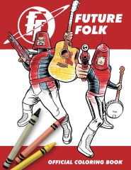 Future Folk Official Coloring Book