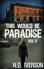 This Would Be Paradise: Book 3