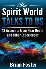 The Spirit World Talks to Us