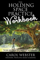 The Holding Space Practice WORKBOOK